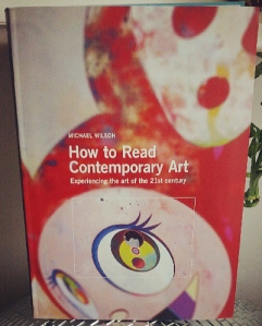 How to Read Contemporary Art. Michael Wilson 2013